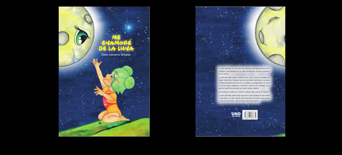 """""""Me enamoré de la Luna"""", un cuento para soñar"""